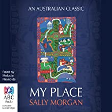 My Place Audiobook by Sally Morgan Narrated by Melodie Reynolds