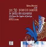 echange, troc Fatema MERNISSI, Mohamed IDALI - 50 noms de l'amour (Les) : Jardin des amoureux (Le)