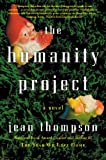 img - for The Humanity Project: A Novel book / textbook / text book