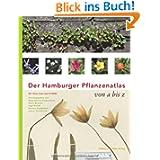 Der Hamburger Pflanzenatlas von A bis Z mit CD-ROM des Kartenteils und der roten Liste