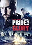 Pride and Glory (En toute loyauté) (Bilingual)