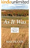 As It Was: A History of Osage County, Oklahoma