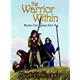 The Warrior Within (Devan Chronicles #3) (Kindle Edition) By Mark E. Cooper