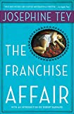 The Franchise Affair (Inspector Alan Grant Book 3)