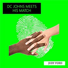 DC Johns Meets His Match: An Extract from the Memoirs of Detective Inspector Peter Johns Audiobook by Judy Ford Narrated by Judy Ford