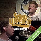 Stand UpPercut : Alexis Cabarez   Alexis Cabarez