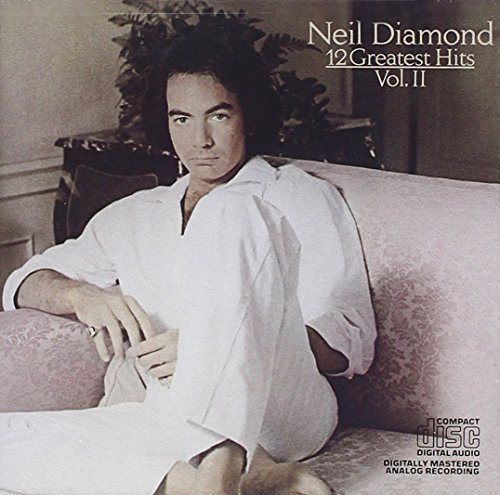 Neil Diamond - 12 Greatest Hits - Vol. II - Zortam Music