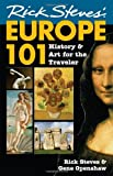 img - for Rick Steves' Europe 101: History and Art for the Traveler book / textbook / text book