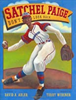 Satchel Paige: Don&#39;t Look Back