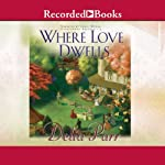 Where Love Dwells | Delia Parr