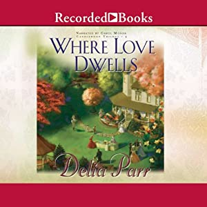 Where Love Dwells Audiobook