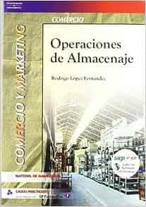 Operaciones de Almacenaje (Spanish Edition): Rodrigo Lopez Fernandez