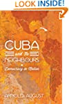 Cuba and Its Neighbours: Democracy in...