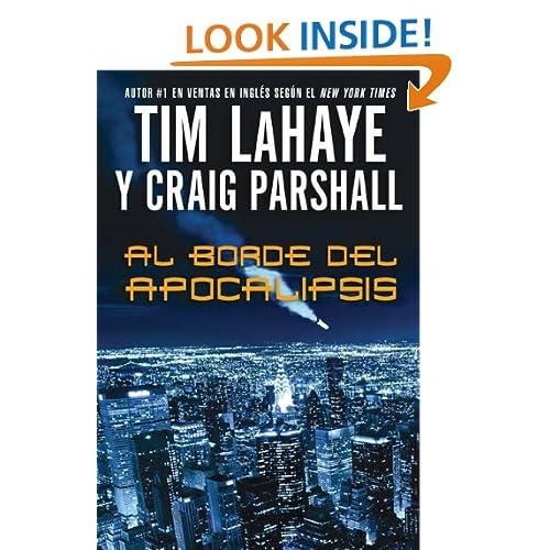 Al borde del Apocalipsis (Fin De Los Tiempos) (Spanish Edition)