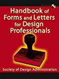 img - for Handbook of Forms and Letters for Design Professionals by Society of Design Administration (2004) Hardcover book / textbook / text book