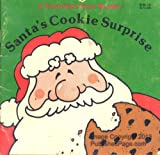 Santa's Cookie Surprise (First-Start Easy Readers) (0816715394) by Craig, Janet