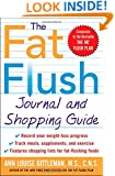 The Fat Flush Journal and Shopping Guide (Gittleman)