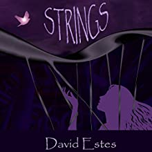 Strings Audiobook by David Estes Narrated by Kate Rudd