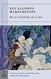 Les Liaisons Dangereuses (Barnes & Noble Classics Series)