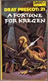 A Fortune for Kregen (Dray Prescot, No. 21) (0879975059) by Alan Burt Akers