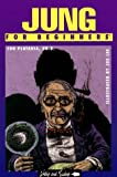 img - for Jung for Beginners (Writers and Readers Documentary Comic Book) Paperback February 1, 1997 book / textbook / text book
