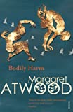 Bodily Harm (Contemporary Classics) (0099740818) by Atwood, Margaret Eleanor