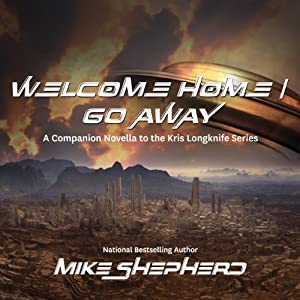 Welcome Home/Go Away Hörbuch