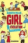 Girl R-evolution: Diventa ci� che sei
