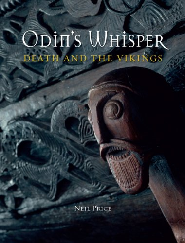 Odin's Whisper: Death and the Vikings: Neil Price: 9781780232904: Amazon.com: Books