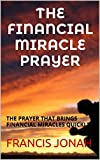 img - for BOOKS:THE FINANCIAL MIRACLE PRAYER:Spiritual:Religious:Inspirational:Prayer:Free:Bible:Verses:Top:100:NY:New:York:Times:On:Best:Sellers:List:In:Non:Fiction:2015:Free:Sale:Month:Releases: BEST book / textbook / text book