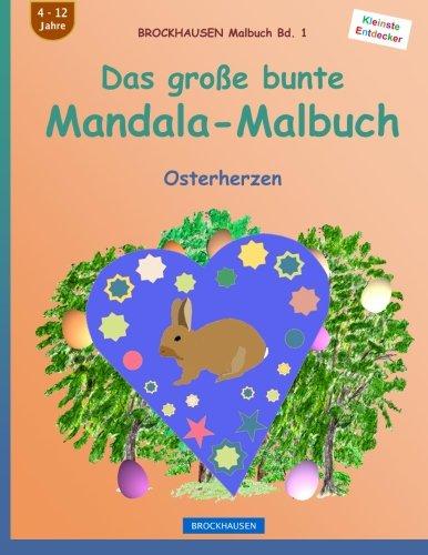 BROCKHAUSEN Malbuch Bd. 1 - Das große bunte Mandala-Malbuch: Osterherzen (Volume 1) (German Edition)