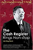 echange, troc Lok Eng Hock - The Cash Register Rings Non-stop: The Amazing Transformation of Eu Yan Sang