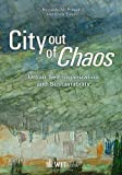 R.M. Pulselli City out of Chaos: Urban Self Organization and Sustainability: 19 (Sustainable World)