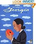 My Name is Georgia: A Portrait by Jea...