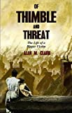 Of Thimble and Threat: The Life of a Ripper Victim (1936383691) by Clark, Alan M.