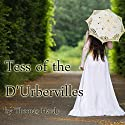 Tess of the D'Urbervilles (       UNABRIDGED) by Thomas Hardy Narrated by Jill Masters