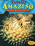 Sea Creatures (Totally Amazing) (0307201619) by Iqbal Hussain