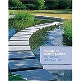 Making the Modern Garden ~ Christopher Bradley-Hole