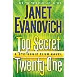 Top Secret Twenty-One: A Stephanie Plum Novel ~ Janet Evanovich