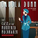 The Case of the Murdered Muckraker: The Daisy Dalrymple Mysteries, Book 10 Audiobook by Carola Dunn Narrated by Lucy Rayner