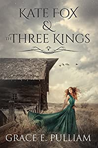 Kate Fox & The Three Kings by Grace  E. Pulliam ebook deal