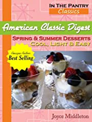 American Classic Digest - Spring & Summer Desserts (In the Pantry Classics)