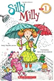 img - for Scholastic Reader Level 1: Silly Milly book / textbook / text book