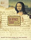 The Da Vinci Code Travel Journal (0307345769) by Brown, Dan