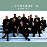 Chanticleer: A Portrait
