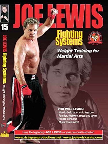Joe Lewis - Weight Training for Martial Arts
