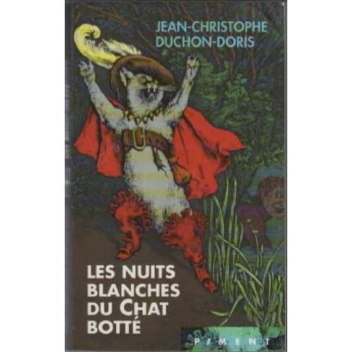 Les Nuits blanches du Chat botté par Jean-Christophe Duchon-Doris 51YktcBqAWL._SS500_