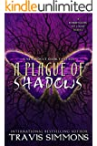 A Plague of Shadows (The Harbingers of Light Book 1)