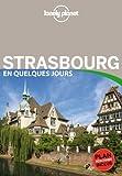 echange, troc Lonely Planet - Strasbourg En quelques jours - 3ed