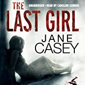 The Last Girl | [Jane Casey]